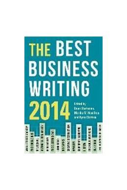 Abbildung von Starkman / Hamilton / Chittum | The Best Business Writing 2014 | 2014