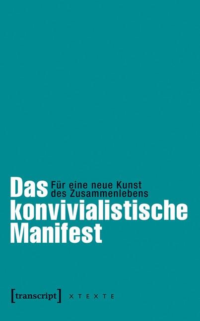 Das konvivialistische Manifest | Adloff / Leggewie, 2014 | Buch (Cover)