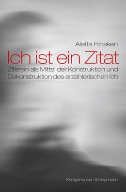Abbildung von Hinsken | Ich ist ein Zitat | 2014 | Zitieren als Mittel der Konstr... | 813