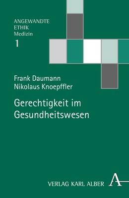Abbildung von Daumann / Knoepffler   Gerechtigkeit im Gesundheitswesen   1. Auflage   2016   beck-shop.de