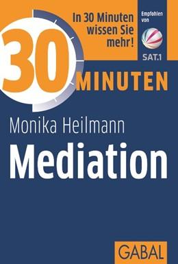 Abbildung von Heilmann   30 Minuten Mediation   1. Auflage   2014   beck-shop.de