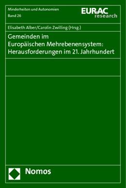 Abbildung von Alber / Zwilling (Hrsg.) | Gemeinden im Europäischen Mehrebenensystem: Herausforderungen im 21. Jahrhundert | 1. Auflage | 2014 | 26 | beck-shop.de
