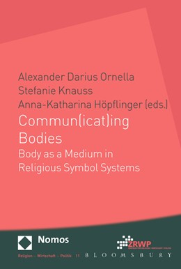 Abbildung von Höpflinger / Knauss / Ornella (Hrsg.) | Commun(icat)ing Bodies | 2014 | Body as a Medium in Religious ... | 11