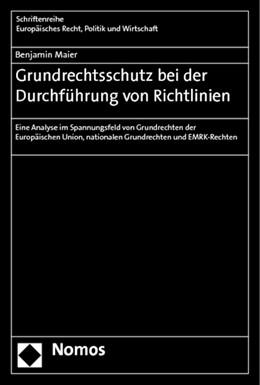 Abbildung von Maier | Grundrechtsschutz bei der Durchführung von Richtlinien | 1. Auflage | 2014 | 377 | beck-shop.de