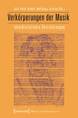 Abbildung von Hiekel / Lessing   Verkörperungen der Musik   2014   Interdisziplinäre Betrachtunge...   5