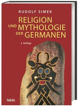 Abbildung von Simek | Religion und Mythologie der Germanen | 2. Auflage | 2014 | beck-shop.de
