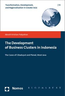 Abbildung von Pakpahan   The Development of Business Clusters in Indonesia   1. Auflage   2015   beck-shop.de