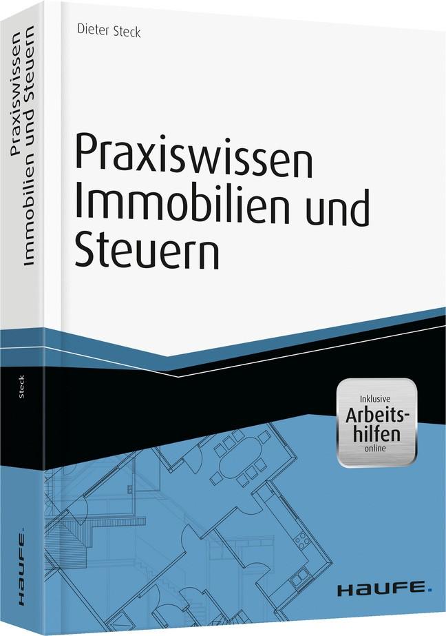 Praxiswissen Immobilien und Steuern | Steck, 2015 (Cover)