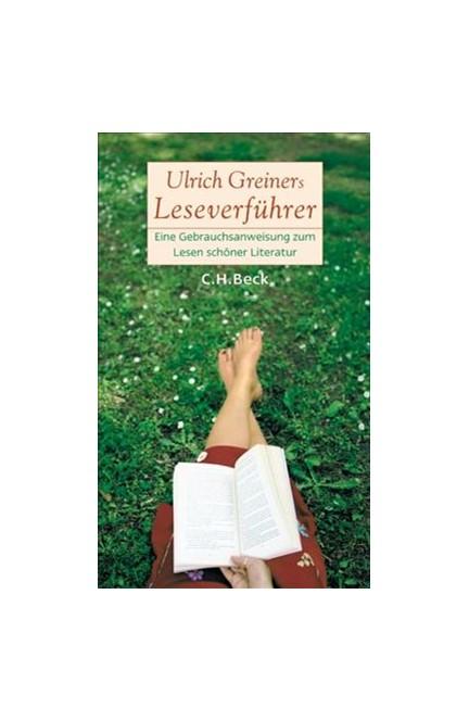 Cover: Ulrich Greiner, Ulrich Greiners Leseverführer