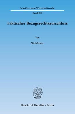 Abbildung von Maier | Faktischer Bezugsrechtsausschluss | 2014 | 257