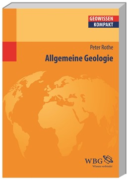 Abbildung von Rothe / Schmude | Allgemeine Geologie | 1. Auflage | 2015 | beck-shop.de
