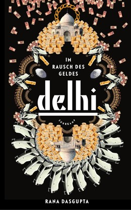 Abbildung von Dasgupta | Delhi | 1. Auflage | 2014 | beck-shop.de