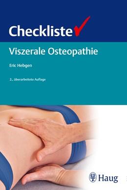 Abbildung von Hebgen | Checkliste Viszerale Osteopathie | 2. Auflage | 2014 | beck-shop.de