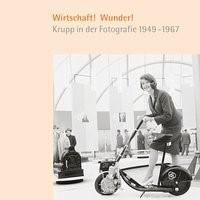 Wirtschaft! Wunder! | / Fellner-Feldhaus / Kleinmann / Stremmel, 2014 | Buch (Cover)