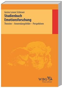 Abbildung von Schiewer | Studienbuch Emotionsforschung | 2014 | Theorien, Anwendungsfelder, Pe...