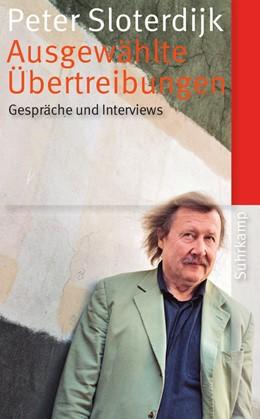 Abbildung von Sloterdijk / Klein | Ausgewählte Übertreibungen | 1. Auflage | 2015 | 4564 | beck-shop.de