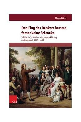 Abbildung von Graf | Den Flug des Denkers hemme ferner keine Schranke | 1. Auflage | 2014 | beck-shop.de