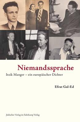 Abbildung von Gal-Ed | Niemandssprache | 2016 | Itzik Manger – ein europäische...