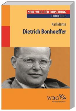 Abbildung von Martin / Denecke / Bald   Dietrich Bonhoeffer   2015