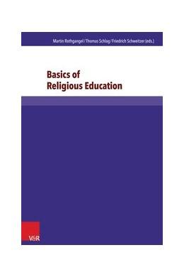 Abbildung von Adam / Lachmann / Rothgangel / Schlag / Schweitzer | Basics of Religious Education | 2014