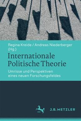 Abbildung von Kreide / Niederberger   Internationale Politische Theorie   1. Auflage   2016   beck-shop.de