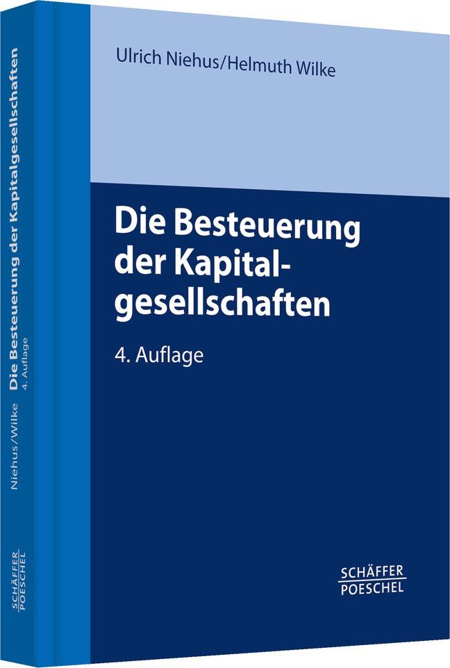 Die Besteuerung der Kapitalgesellschaften | Niehus / Wilke | 4., überarbeitete und aktualisierte Auflage, 2014 | Buch (Cover)