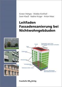 Abbildung von Höttges / Kirchhof / Klauß   Leitfaden Fassadensanierung bei Nichtwohngebäuden   2014   Mit umfassendem elektronischem...
