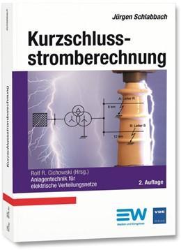 Abbildung von Schlabbach / Cichowski | Kurzschlussstromberechnung | 02. Auflage | 2014 | 18