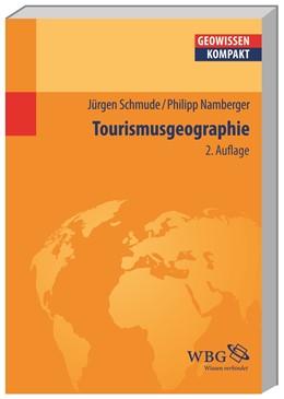 Abbildung von Schmude / Namberger   Tourismusgeographie   2., aktualisierte Auflage   2015