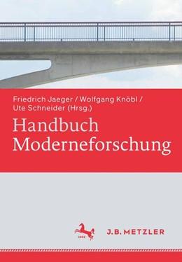 Abbildung von Jaeger / Knöbl | Handbuch Moderneforschung | 1. Auflage | 2015 | beck-shop.de