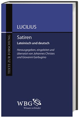 Abbildung von Lucilius / Christes | Satiren | 1. Auflage | 2015 | beck-shop.de