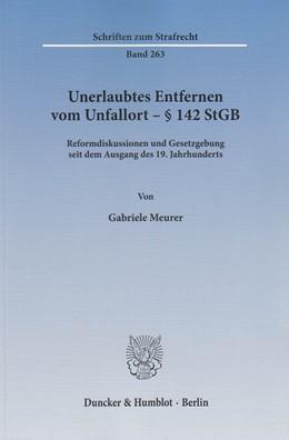 Abbildung von Meurer   Unerlaubtes Entfernen vom Unfallort – § 142 StGB   2014   Reformdiskussionen und Gesetzg...   263