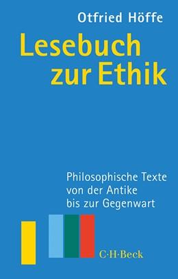 Abbildung von Höffe, Otfried | Lesebuch zur Ethik | 6., durchgesehene Auflage | 2015 | Philosophische Texte von der A...