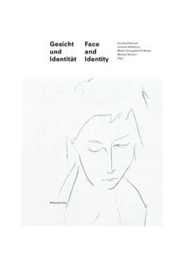 Abbildung von Boehm / Budelacci / Renner | Gesicht und Identität | Face and Identity | 1. Aufl. 2014 | 2015