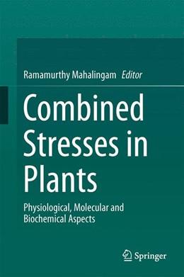 Abbildung von Mahalingam | Combined Stresses in Plants | 1. Auflage | 2014 | beck-shop.de