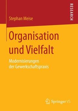 Abbildung von Meise   Organisation und Vielfalt   2014   Modernisierungen der Gewerksch...