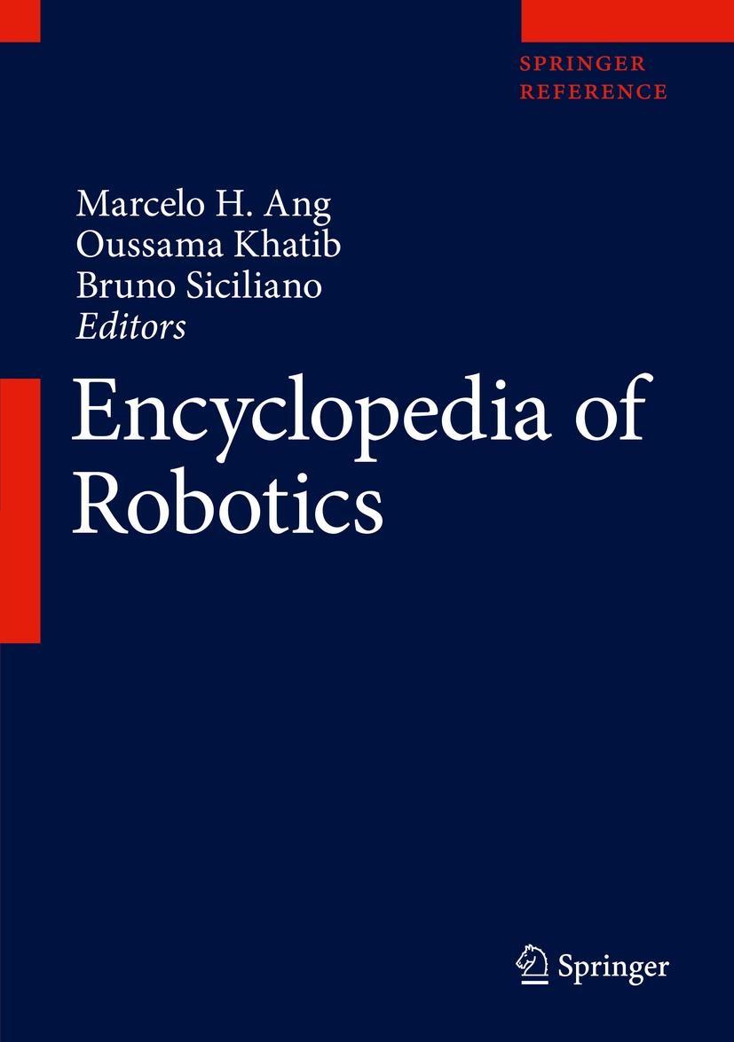Abbildung von Ang / Khatib / Siciliano   Encyclopedia of Robotics   1st ed. 2021   2021