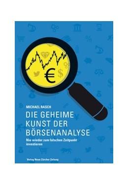 Abbildung von Rasch   Die geheime Kunst der Börsenanalyse   1. Auflage   2014   beck-shop.de