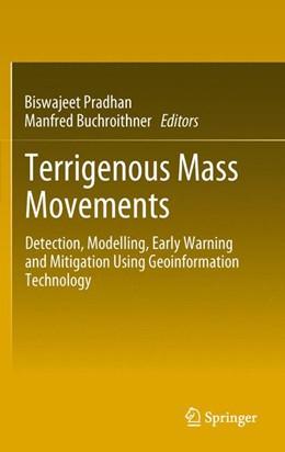 Abbildung von Pradhan / Buchroithner   Terrigenous Mass Movements   2014   Detection, Modelling, Early Wa...