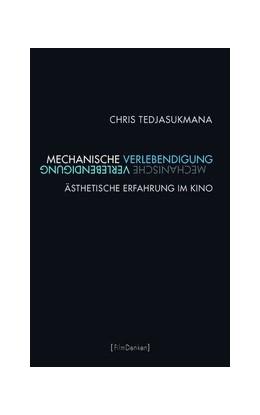 Abbildung von Tedjasukmana   Mechanische Verlebendigung   1. Auflage   2014   beck-shop.de