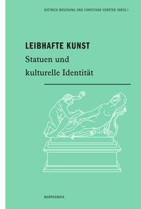 Leibhafte Kunst   Boschung / Vorster   1. Auflage 2015, 2015 (Cover)