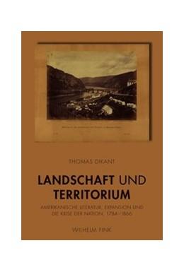 Abbildung von Dikant | Landschaft und Territorium | 2014 | 2014 | Amerikanische Literatur, Expan...