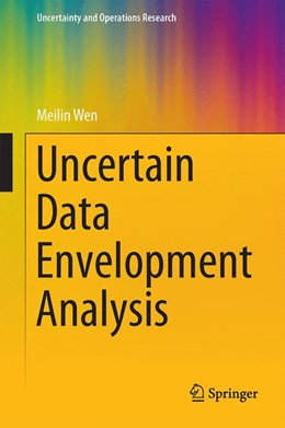 Abbildung von Wen | Uncertain Data Envelopment Analysis | 2014