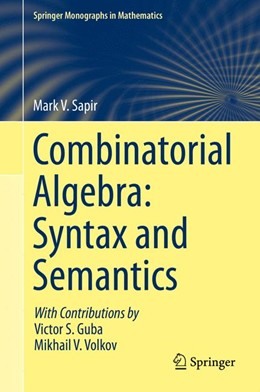Abbildung von Sapir | Combinatorial Algebra: Syntax and Semantics | 2014
