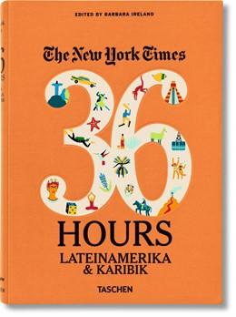 Abbildung von Ireland | NYT. 36 Hours. Lateinamerika & Karibik | 1. Auflage | 2014 | beck-shop.de