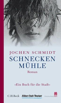 Abbildung von Schmidt, Jochen   Schneckenmühle   2014   Langsame Runde