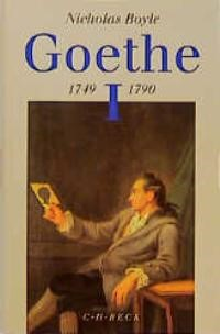 Goethe, Band 1: 1749-1790 | Boyle, Nicolas | 3., unveränderte Auflage | Buch (Cover)