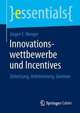 Abbildung von Wenger | Innovationswettbewerbe und Incentives | 1. Auflage | 2013 | beck-shop.de