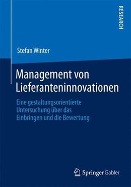 Abbildung von Winter | Management von Lieferanteninnovationen | 2014 | 2014 | Eine gestaltungsorientierte Un...
