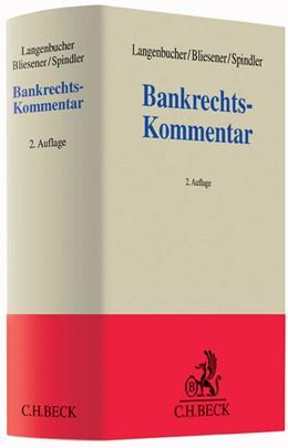 Abbildung von Langenbucher / Bliesener / Spindler | Bankrechts-Kommentar | 2. Auflage | 2016